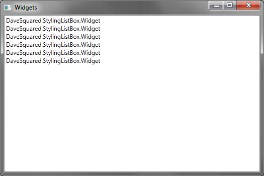 A WPF newbie styles a ListBox - dave^2 = -1